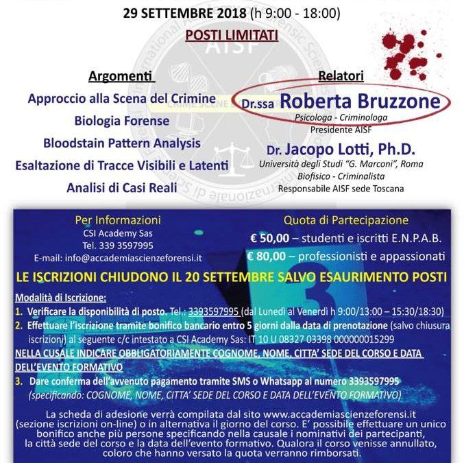 29 Settembre 2018 Firenze – Il ruolo delle Scienze Forensi nell'analisi della Scena del Crimine –